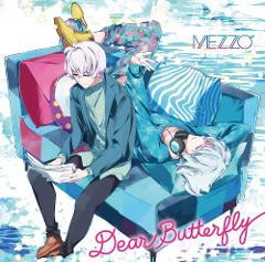 """【キャラクターソング】ゲーム アイドリッシュセブン MEZZO"""" Dear Butterfly"""