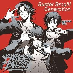 【キャラクターソング】ヒプノシスマイク イケブクロ・ディビジョン Buster Bros!!!「Buster Bros!!! Generation」の商品サムネイル