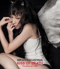 【主題歌】TV ダーリン・イン・ザ・フランキス OP「KISS OF DEATH(Produced by HYDE)」/中島美嘉 通常盤
