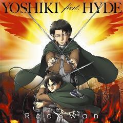 【主題歌】TV 進撃の巨人 Season3 OP「Red Swan」/YOSHIKI feat. HYDE 進撃の巨人盤