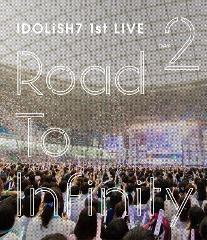 【Blu-ray】アイドリッシュセブン 1st LIVE Road To Infinity Day2の商品サムネイル