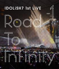 【Blu-ray】アイドリッシュセブン 1st LIVE Road To Infinity Day1の商品サムネイル