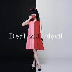 【主題歌】TV 賭ケグルイ OP「Deal with the devil」/Tia DVD付